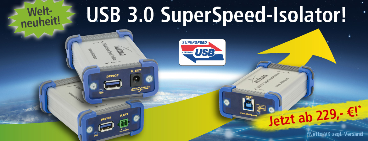 Weltneuheit: ALLDAQ USB 3.0-ISO SuperSpeed-Isolator!